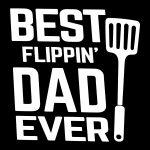 Best Flipping Dad Ever Design
