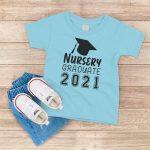 Nursery Graduate 2021 Light Blue T-Shirt