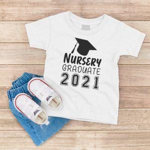 Nursery Graduate 2021 White T-Shirt