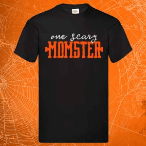 One Scary Momster Tees