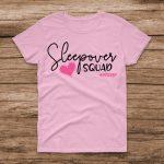 Sleepover Squad #NoSleep – Light Pink